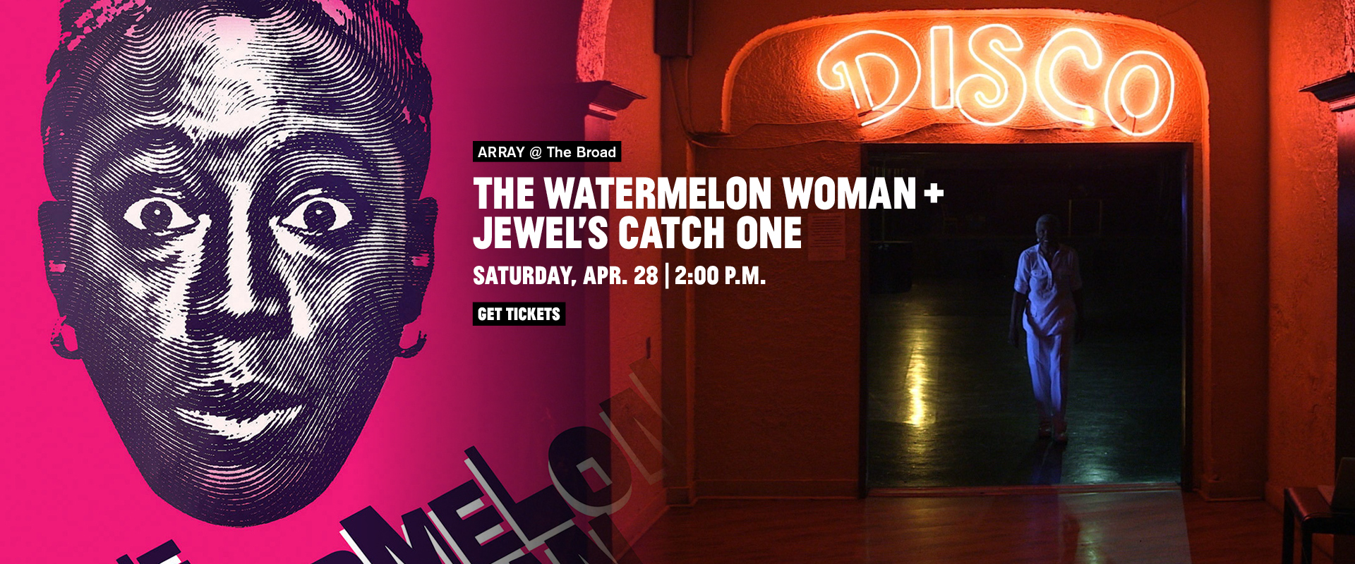 ARRAY @ The Broad: The Watermelon Woman + Jewel's Catch One