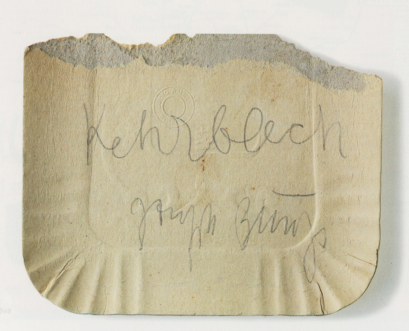 Joseph Beuys - Kehrblech, 1982, torn paper plate, inscribed