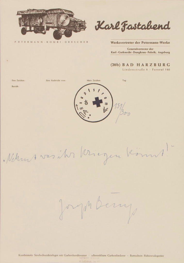 Joseph Beuys - Nehmt was ihr kriegen könnt!, 1972, paper with printed letterhead and handwritten text, stamped