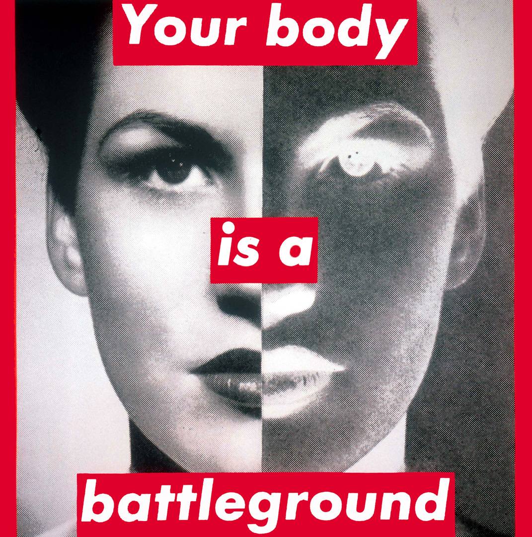 Résultats de recherche d'images pour « barbara kruger your body is a battleground »
