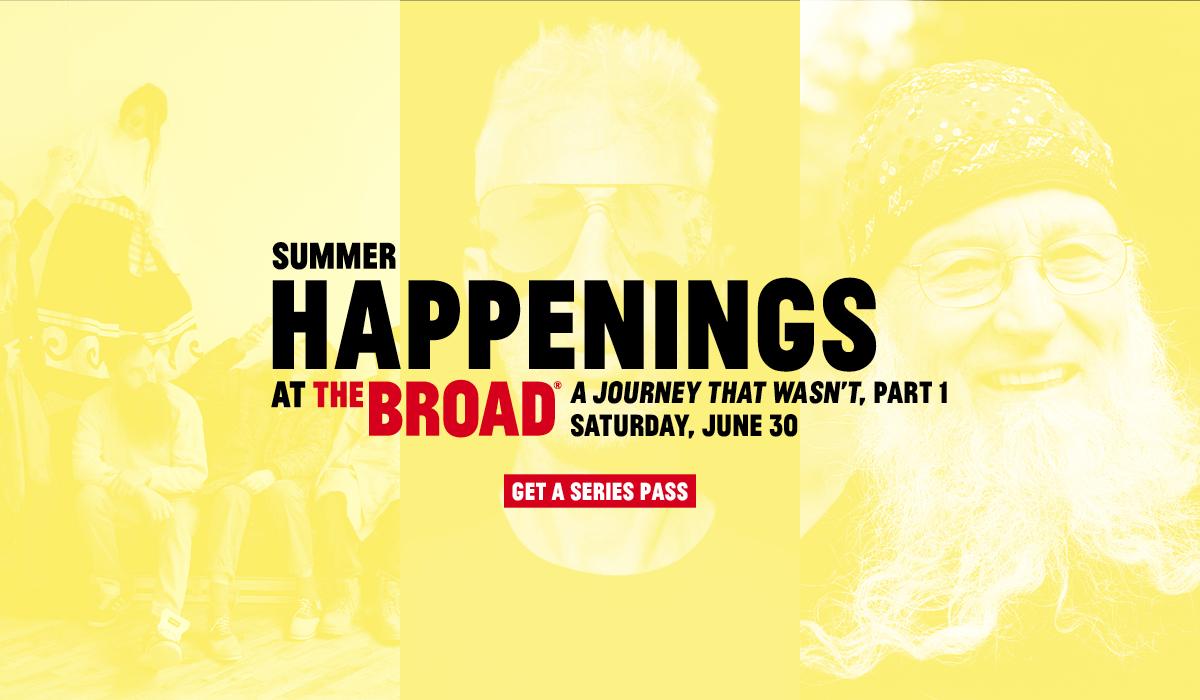 2018 Summer Happenings at The Broad kick off June 30