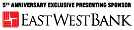 The Broad's 5th Anniversary Year Exclusive Sponsor East West Bank