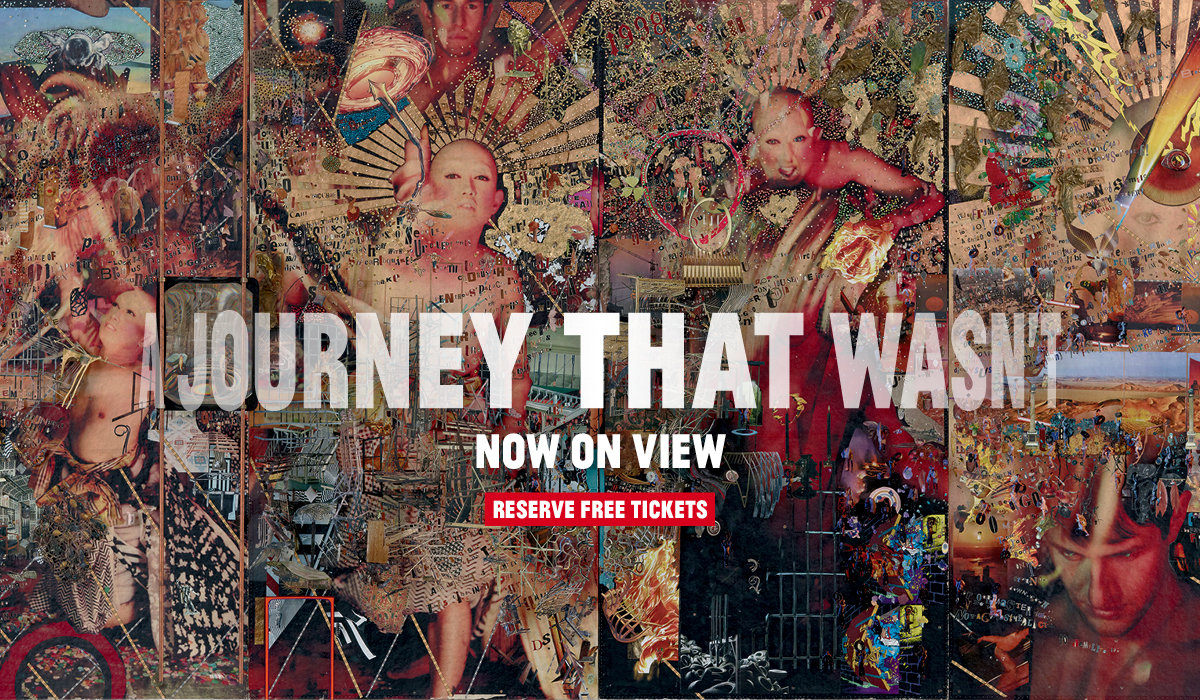 A Journey That Wasn't is now on view! Reserve free tickets.