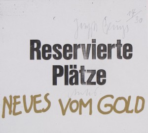 Joseph Beuys - Reservierte Plätze, 1983, photocopy, inscribed, gold paint