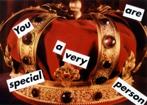 Barbara Kruger - Untitled (You are a very special person), 1995, photographic silkscreen on vinyl