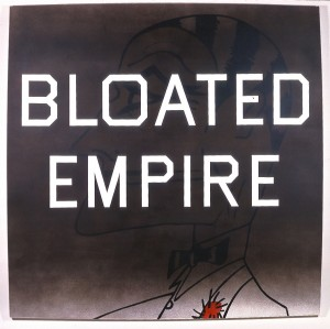 Ed Ruscha - Bloated Empire, 1996 - 1997, acrylic on canvas