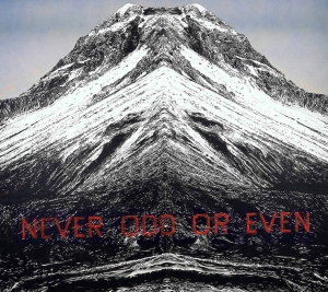 Ed Ruscha - Never Odd or Even, 2001, acrylic on canvas