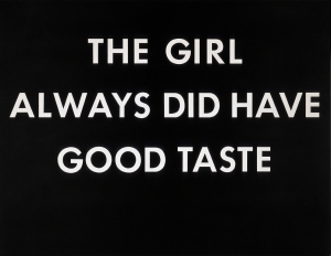 Ed Ruscha - THE GIRL ALWAYS DID HAVE GOOD TASTE, 1976, pastel on paper