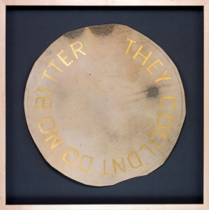 Ed Ruscha - THEY COULDN'T DO NO BETTER, 2011, acrylic on vellum