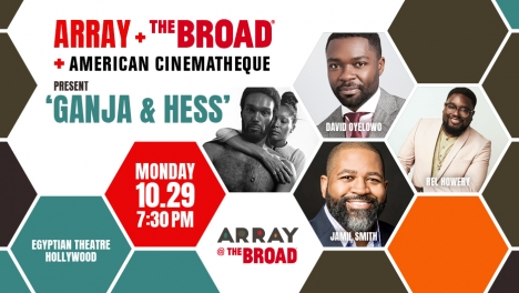 ARRAY @ The Broad: Ganja & Hess