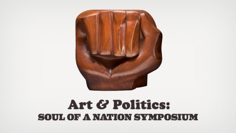 Art & Politics: Soul of a Nation Symposium