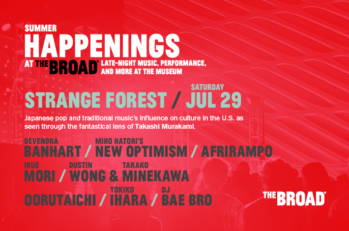 Summer Happenings at The Broad: Strange Forest